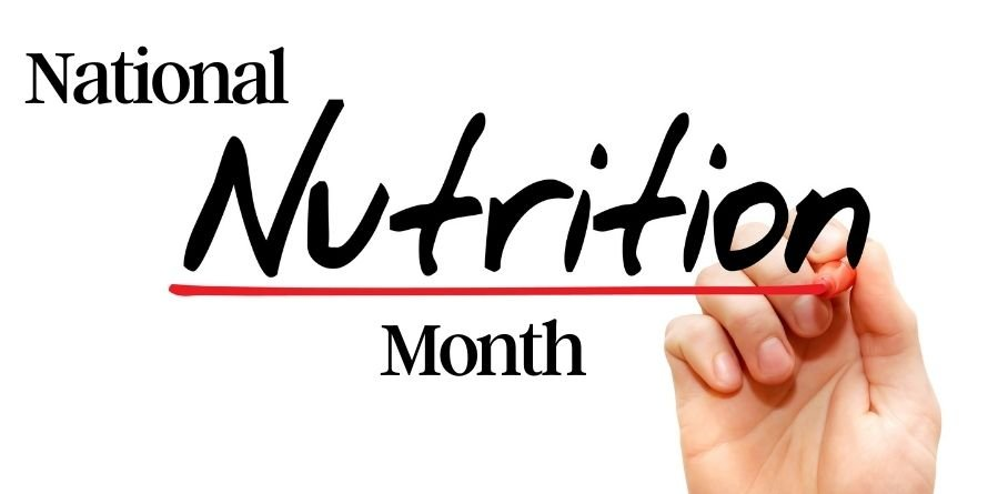 Celebrate National Nutrition Month® With Us!